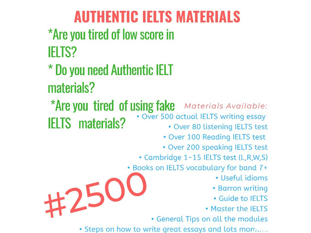 Get Actual IELTS Materials for just N2500 and get high score (Call or Whatsapp - 08166878899) - 2