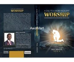 A Call To A More Excellent Worship - Image 2