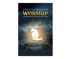 A Call To A More Excellent Worship - Image 4